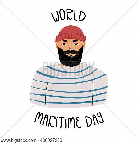 World Maritime Day Card Design With Hand Lettering. A Portrait Of A Bearded Seaman In Beanie, Stripe