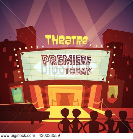 Color Cartoon Illustration Depicting Entrance In Theatre Building To Premiere Show Vector Illustrati