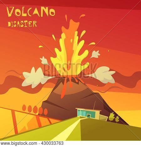 Color Cartoon Illustration Volcano Disaster Depicting Lava Rising From The Volcano Vector Illustrati