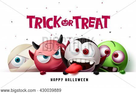 Halloween Trick Or Treat Text Vector Design. Happy Halloween With Scary, Spooky And Creepy Character
