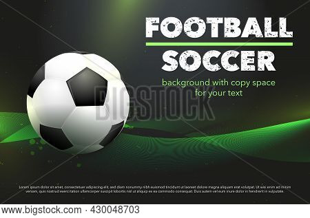 Abstract Green Background With Football Soccer Ball. Template For Your Sport Design. Vector Illustra
