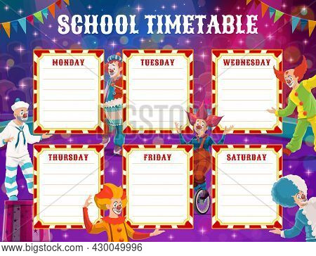 Circus Clowns School Education Timetable Schedule, Vector Background Frame Of Circus Stage And Flags