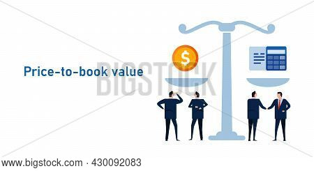 Price To Book Pb Ratio Ratio Compare Stock Price Valuation With Company Real Assets Book Value Or Eq