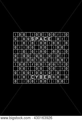 Cyber Space T-shirt And Apparel Design With Binary Code Spreadsheet. Retro Cyberpunk. Black And Whit