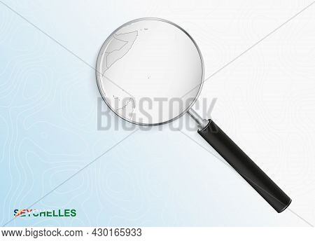 Magnifier With Map Of Seychelles On Abstract Topographic Background. Vector Map.