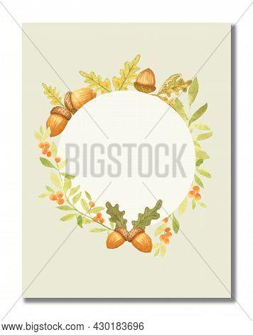 Watercolor Autumn Frame Wreath With Oak Leaves And Acorns. Congratulatory Autumn Card. Blank Templat