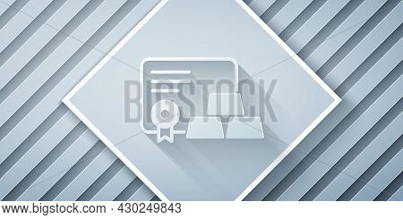 Paper Cut Gold Bars With Certificate Icon Isolated On Grey Background. Banking Business Concept. Pap