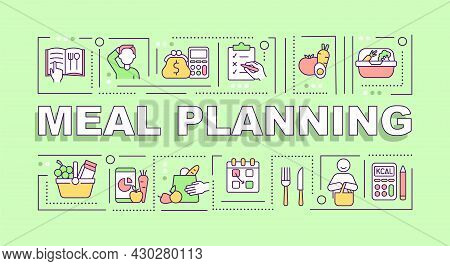Meal Planning Word Concepts Banner. Diet And Menu Plan. Infographics With Linear Icons On Green Back