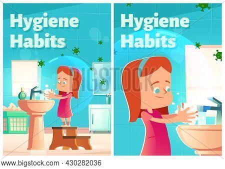 Hygiene Habits Cartoon Posters. Little Girl Washing Hands In Home Bathroom With Coronavirus Cells Fl