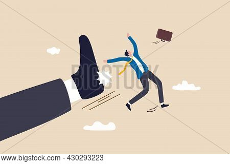 Being Fired From Work, Company Lay Off Or Underperform Employee, Business Failure Or Mistake Concept