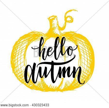 Hello Autumn Design Template Print With Orange Pumpkin Background. Hello Autumn Lettering. Vector Ha