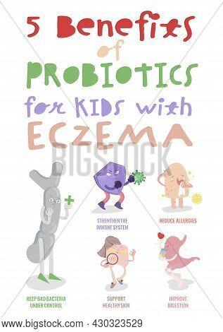 Five Benefits Of Probiotics For Kids With Eczema. Vector Illustration