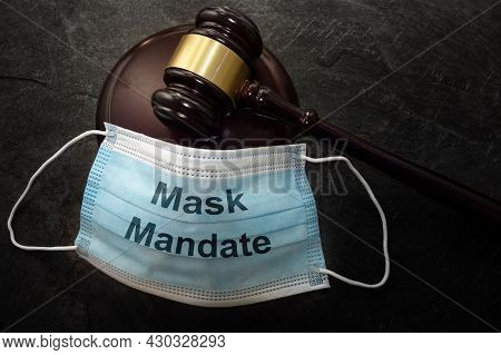 Court Legal Gavel And Mask Mandate Facemask