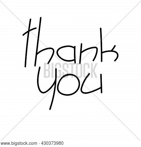 Thank You Handwritten Quote Or Phrase. Vector Inscription Thank You, Isolated On White Background. H