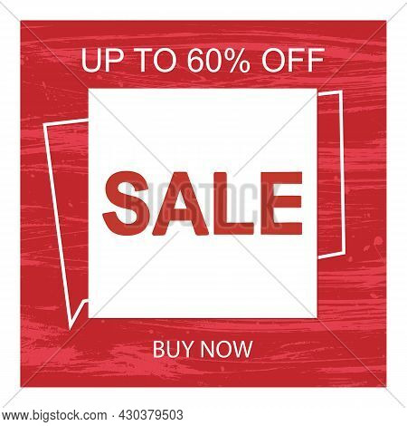 Text About The Sale On A Red Background With A Texture. A Fashionable Banner With An Offer To Buy An