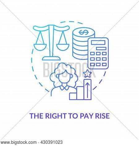 Right To Pay Rise Blue Gradient Icon. Right To Get Payment Abstract Idea Thin Line Illustration. Ent