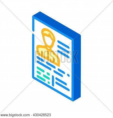 Application Form Cv Isometric Icon Vector. Application Form Cv Sign. Isolated Symbol Illustration