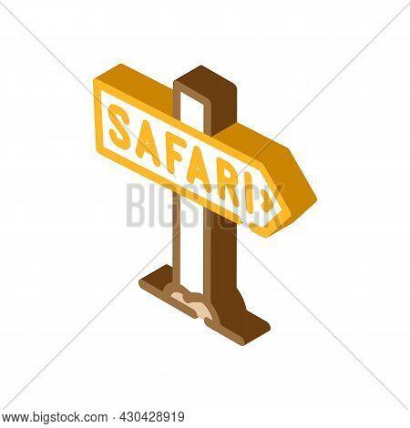 Direction Safari Nameplate Isometric Icon Vector. Direction Safari Nameplate Sign. Isolated Symbol I