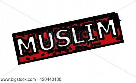 Red And Black Muslim Rectangle Seal. Muslim Caption Is Inside Rectangle Shape. Rough Muslim Seal Sta