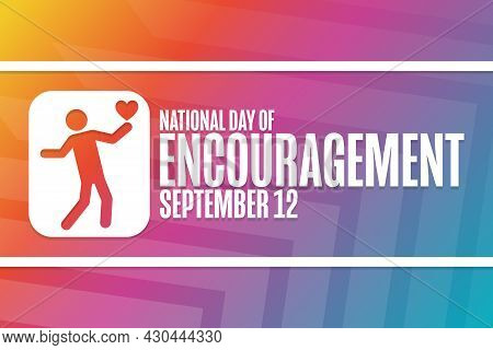 National Day Of Encouragement. September 12. Holiday Concept. Template For Background, Banner, Card,