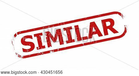 Red Similar Rectangle Rounded Frame Seal. Similar Text Is Inside Rectangle Rounded Frame. Rough Simi