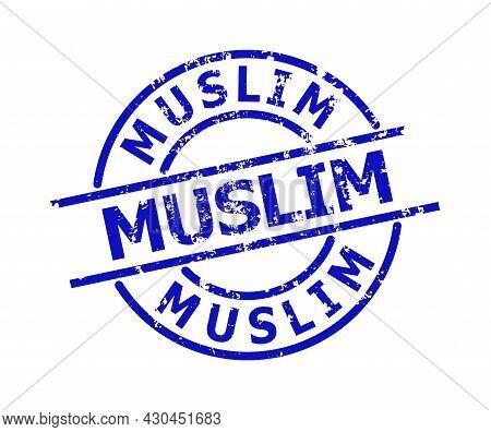 Blue Muslim Round Seal Stamp. Muslim Title Is Inside Circle Shape. Rough Muslim Seal Stamp In Blue C