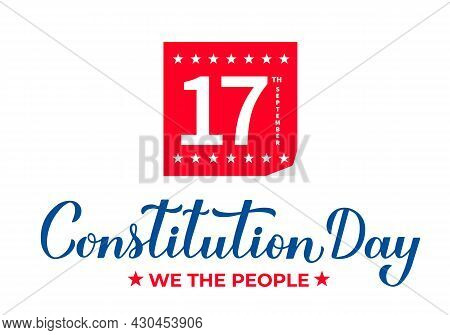 Usa Constitution Day Typography Poster. Holiday Celebrated On September 17. Vector Template For Bann