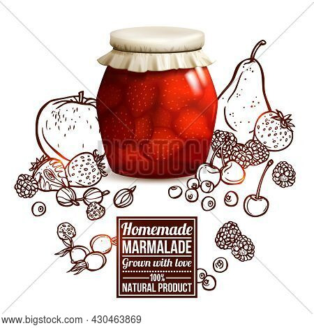 Marmalade Jar Concept With Realistic Glass Jar And Sketch Fruits And Berries On Background Vector Il