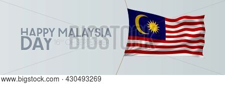 Malaysia Day Vector Banner, Greeting Card. Malaysian Wavy Flag In 16th Of September National Patriot