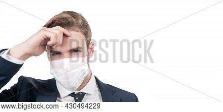 Boss Man In Medical Mask During Coronavirus Quarantine. Avoid Pandemic Spread.