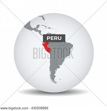 World Globe Map With The Identication Of Peru. Map Of Peru. Peru On Grey Political 3d Globe. South A