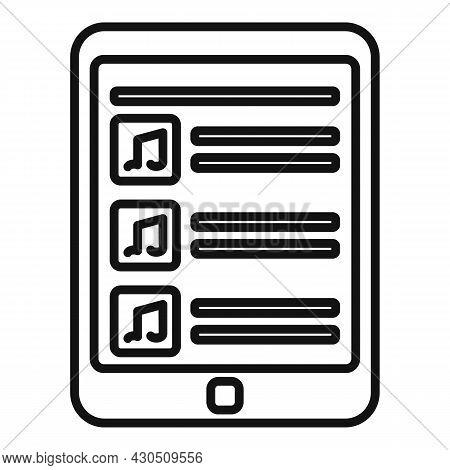Tablet Playlist Icon Outline Vector. Song List App. Playlist Radio