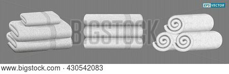 Set Of Realistic White Towel Isolated Or Stacked Towel For Luxury Hotel Or Hospital Or Perfumed Towe