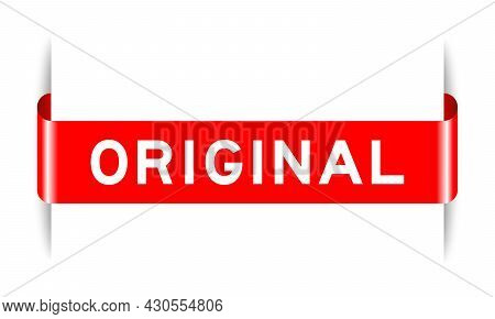Red Color Inserted Label Banner With Word Original On White Background