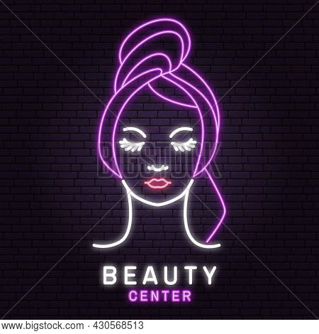Neon Sign. Woman Face For Logo, Label, Badge, Emblem. Pretty Lady Wrap Towel Beauty Center Sign For
