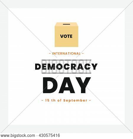 International Democracy Day, Poster Or Banner For International Democracy Day With Voting Box Illust