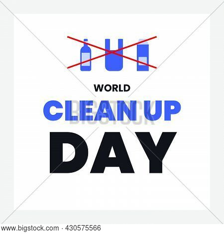 World Clean Up Day Cute Typography Vector For Social Media, Poster And Banner With Trash Illustratio