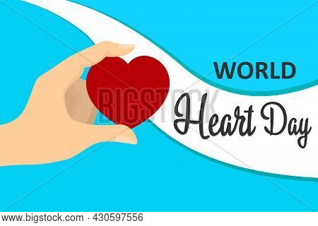 A Creative Illustration Of The Concept Of The World Heart Day, A Banner Or A Poster.the Emblem Of Th