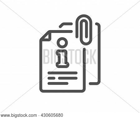 Attached Info Line Icon. Information Guide Sign. Attachment File Symbol. Quality Design Element. Lin