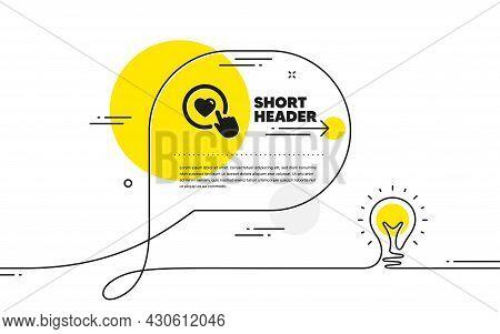 Click Like Icon. Continuous Line Idea Chat Bubble Banner. Love Button Symbol. Valentines Day Sign. L