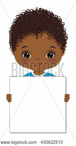 Cute Little African American Boy Holding Banner For Your Text To Customise. Black Boy Is Curly, Hold