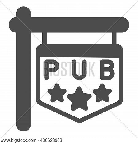 Pub Signboard With Stars, Sign, Signage Solid Icon, Bars And Pubs Concept, Pub Emblem Vector Sign On