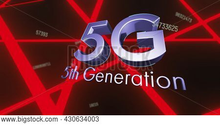 Image of 5g 5th generation text and numbers changing over glowing red lines background. Global network of connection and communication concept digitally generated image.