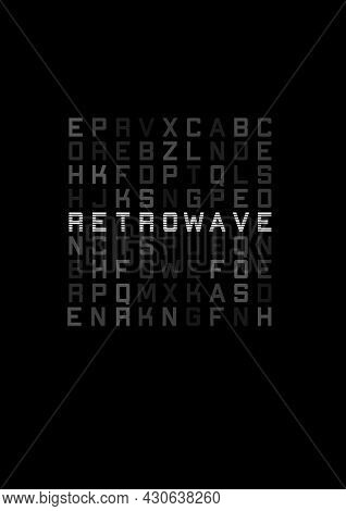Retrowave T-shirt And Apparel Design With Blocks Of Different Letters And Striped Title Retrowave. T