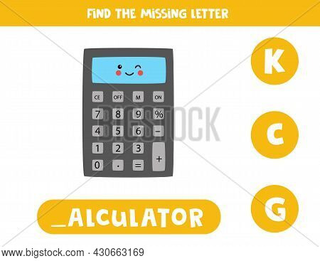 Find Missing Letter. Cute Kawaii Calculator. Educational Spelling Game For Kids.