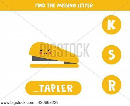 Find Missing Letter. Cute Kawaii Stapler. Educational Spelling Game For Kids.