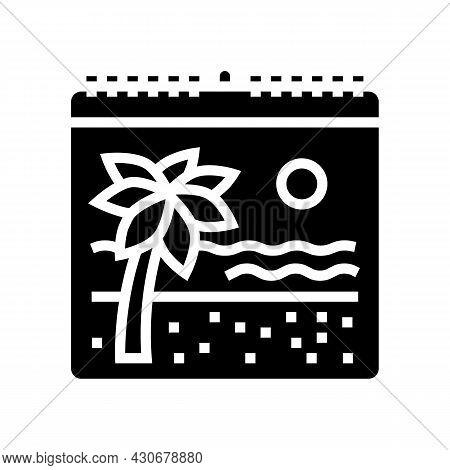 Vacation Calendar Glyph Icon Vector. Vacation Calendar Sign. Isolated Contour Symbol Black Illustrat