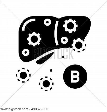 Type B Hepatitis Glyph Icon Vector. Type B Hepatitis Sign. Isolated Contour Symbol Black Illustratio