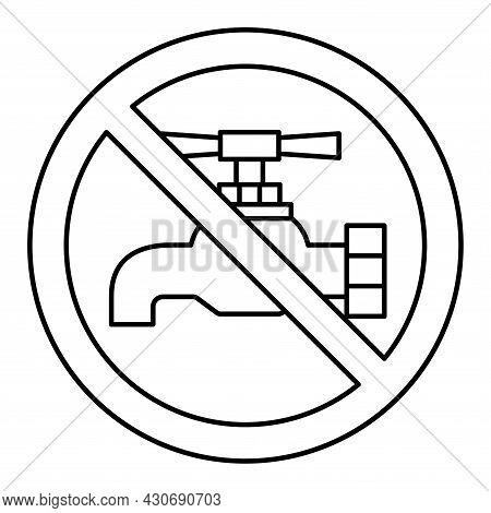 Not Drinkable Water, Prohibition Sign. Do Not Drink Water, Sign. Tap Icon. Faucet Forbidden Icon. Th