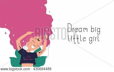 The Banner With Lettering Phrase - Dream Little Girl And Cartoon Character Is Good For Girl Day Card